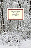 """Reiner, Matthias - """"Als es noch richtige Winter gab"""" - Ein Lesebuch Ausgewählt von Matthias Reiner Mit Fotografien von Isolde Ohlbaum bestellen"""