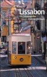 Wurster, Gaby - Lissabon Ein Reisebegleiter bestellen