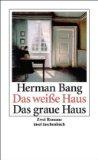Bang, Herman - Das weiße Haus bestellen