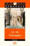 Remarque, Erich Maria - Arc de Triomphe bestellen
