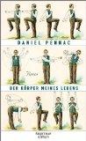 Pennac, Daniel - Der Körper meines Lebens bestellen