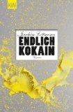 Lottmann, Joachim - Endlich Kokain. Roman bestellen