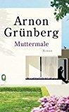 Grünberg, Arnon - Muttermale bestellen