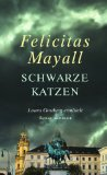 Mayall, Felicitas - Schwarze Katzen bestellen
