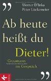 D`Inka, Werner - Ab heute heißt du Dieter bestellen