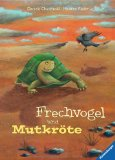 Chudzinski, Daniela - Frechvogel und Mutkröte bestellen
