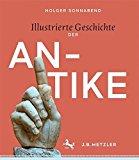Sonnabend, Holger - Illustrierte Geschichte der Antike bestellen