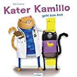 Scotton, Rob - Kater Kamillo geht zum Arzt bestellen
