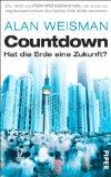 Weisman, Alan - Countdown. Hat die Erde eine Zukunft? bestellen