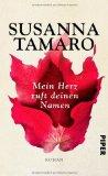 Tamaro, Susanna - Mein Herz ruft deinen Namen bestellen