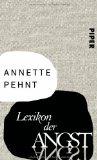 Pehnt, Annette - Lexikon der Angst bestellen