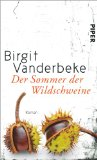 Vanderbeke, Birgit - Der Sommer der Wildschweine bestellen