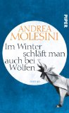Molesini, Andrea - Im Winter schläft man auch bei Wölfen bestellen