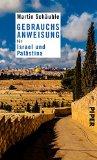 Schäuble, Martin - Gebrauchsanweisung für Israel und Palästina bestellen
