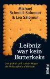 Schmidt-Salomon, Michael - Leibniz war kein Butterkeks bestellen
