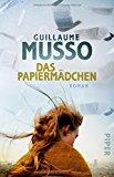 Musso, Guillaume - Das Papiermädchen bestellen