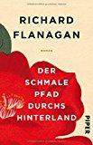 Flanagan, Richard - Der schmale Pfad durchs Hinterland bestellen