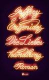 Eugenides, Jeffrey - Die Liebeshandlung bestellen