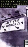 Selby, Hubert - Letzte Ausfahrt Brooklyn bestellen