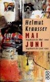 Krausser, Helmut - Mai - Tagebuch des Mai 1992, Juni - Tagebuch des Juni 1993 bestellen