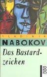 Nabokov, Vladimir - Das Bastardzeichen bestellen