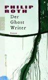 Roth, Philip - Der Ghost Writer bestellen