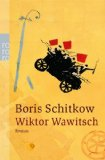 Schitkow, Boris - Wiktor Wawitsch bestellen