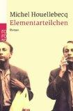 Houellebecq, Michel - Elementarteilchen bestellen