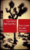 McCarthy, Cormac - Kein Land für alte Männer bestellen