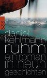Kehlmann, Daniel - Ruhm bestellen