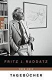 Raddatz, Fritz J. - Tagebücher 2002 - 2012 bestellen