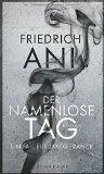 Ani, Friedrich - Der namenlose Tag. Ein Fall für Jakob Franck bestellen