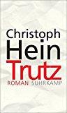 Hein, Christoph - Trutz bestellen