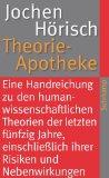 Hörisch, Jochen - Theorieapotheke bestellen