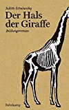 Schalansky, Judith - Der Hals der Giraffe bestellen