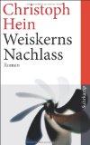 Hein, Christoph - Weiskerns Nachlass bestellen