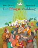 Oberthür, Rainer - Die Pfingsterzählung bestellen