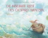 Fuchs, Laura - Die fabelhafte Reise des Gaspard Amundsen bestellen