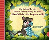 Bohlmann, Sabine - Die Geschichte vom kleinen Siebenschläfer, der seine Schnuffeldecke nicht hergeben wollte bestellen