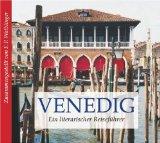 Waiblinger, Franz Peter - Venedig - Ein literarischer Reiseführer bestellen