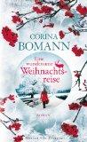 Bomann, Corina - Eine wundersame Weihnachtsreise bestellen