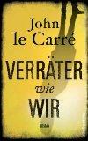 le Carré, John - Verräter wie wir bestellen