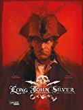 Dorison, Xavier - Long John Silver: Long John Silver Gesamtausgabe bestellen