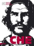 Oesterheld, Enrique - Che - Eine Comic-Biografie bestellen