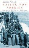 Pollack, Martin - Kaiser von Amerika. Die große Flucht aus Galizien bestellen