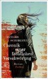Schuberth, Richard - Chronik einer fröhlichen Verschwörung bestellen