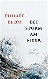 Blom, Philipp - Bei Sturm am Meer bestellen