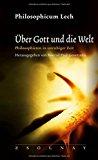 Liessmann, Konrad Paul - Über Gott und die Welt. Philosophicum Lech 20 bestellen