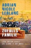 Leblanc, Adrian Nicole - Zufallsfamilie bestellen