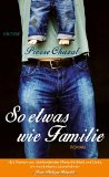 Chazal, Pierre - So etwas wie Familie bestellen